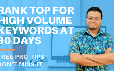 SEO Case Study: How to rank a website for high volume Keywords at 90 days