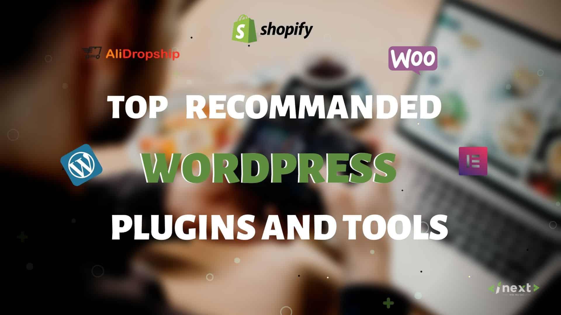 Top Recommanded WordPress Plugins