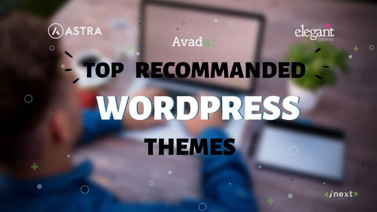 Top Recommanded WordPress themse